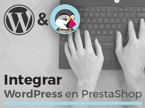 INTEGRAR WORDPRESS Y PRESTASHOP